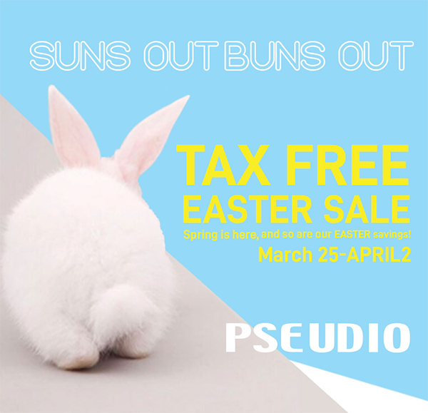 PSEUDIO - Easter Sale
